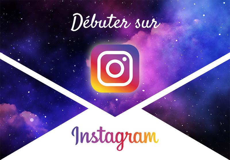 Conseils pour débuter sur instagram